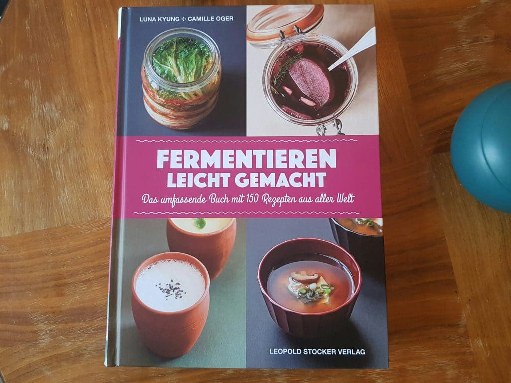 fermentieren leicht gemacht