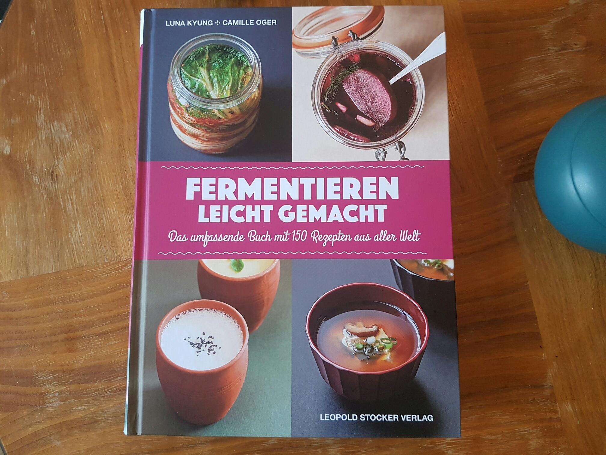 buchvorstellung fermentieren leicht gemacht von luna kyung. Black Bedroom Furniture Sets. Home Design Ideas