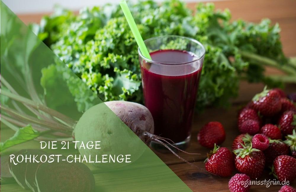 Die 21 Tage Rohkost-Challenge
