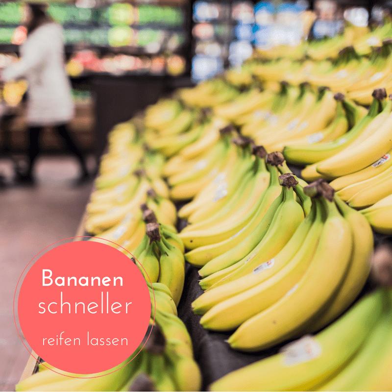 bananen schneller reifen lassen-min