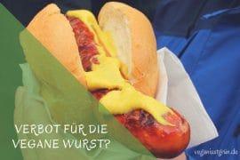 verbot für die vegane wurst_
