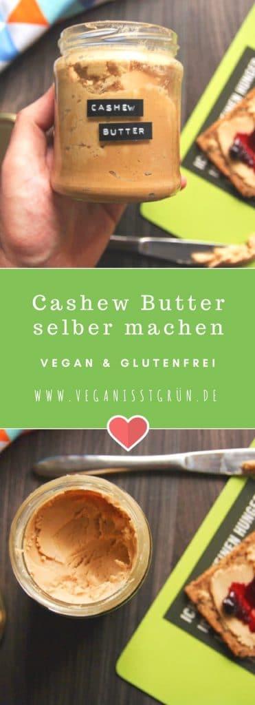 Cashew Butter selber machen vegan & glutenfrei