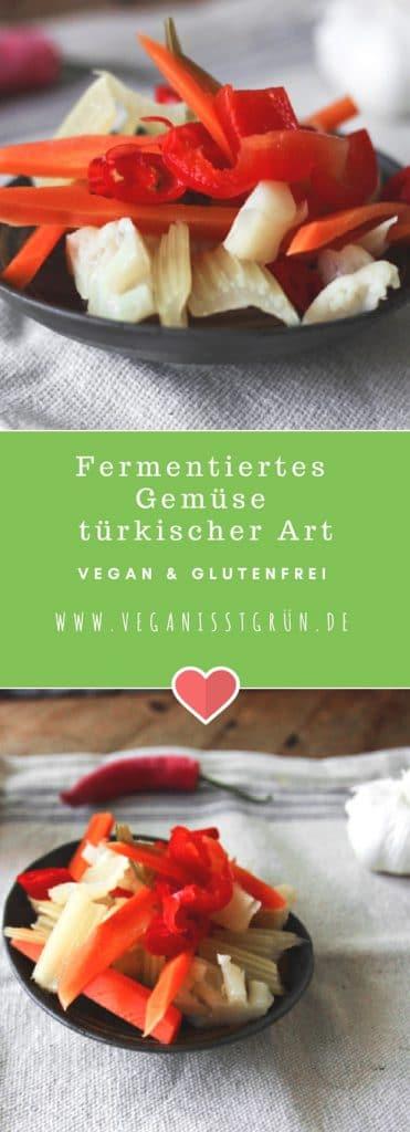Fermentiertes Gemüse nach türkischer Art vegan & glutenfrei