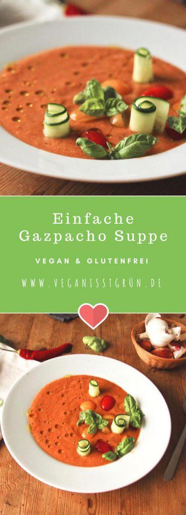 Einfache Gazpacho Suppe vegan und glutenfrei