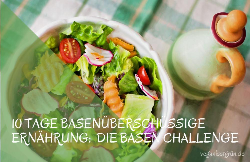 10 Tage Basenüberschüssige Ernährung_ Die Basen Challenge