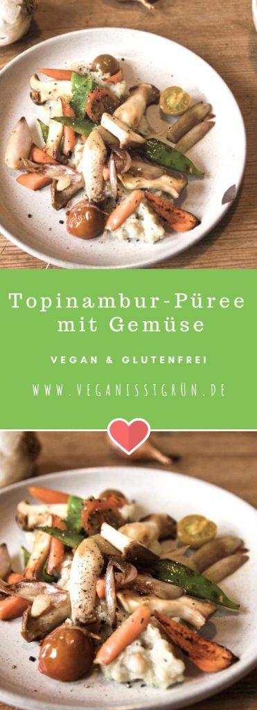 Topinambur-Püree mit knackigem Gemüse vegan & glutenfrei pinterest